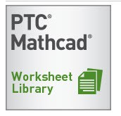 Ten Essential PTC Mathcad Worksheets | PTC