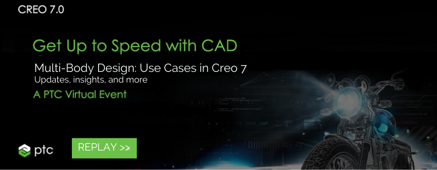 Replay: Multibody Design Use Cases in Creo 7.0