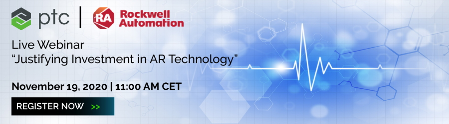 live webinar with Rockwell and PTC - Justifying INvestment in AR Technology