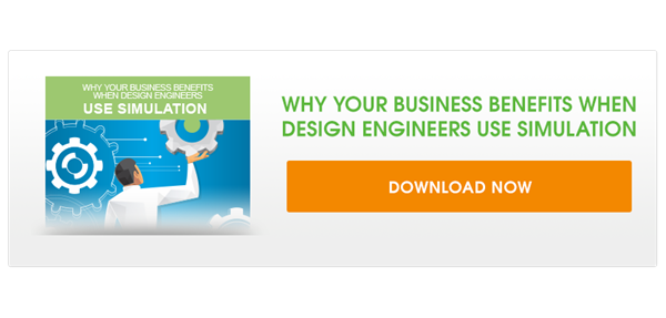Why Your Business Benefits When Design Engineers Use Simulation. Download the Infographic.