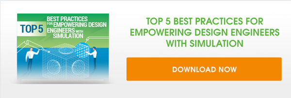 5 Best Practices for Empowering Design Engineers with Simulation Software