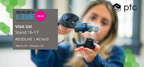 Creo 5.0 at Develop3DLive: Delivering the Future of Design