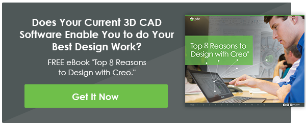 Download the ebook, Top 8 Reasons to Design with Creo.
