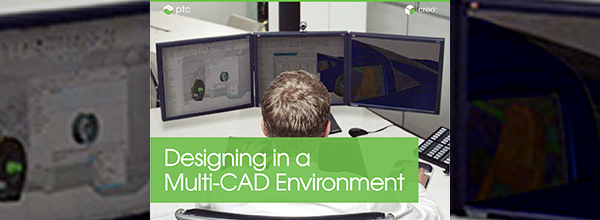 Download the Designing in a Multi-CAD Environment eBook