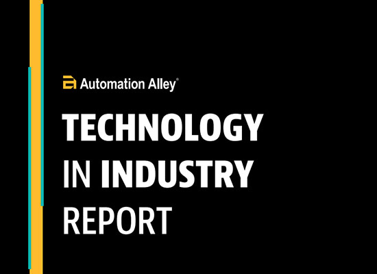Automation Alley: Technology in Industry Report 2018