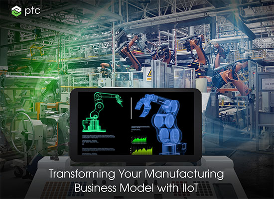 Transform your manufacturing business with IIoT