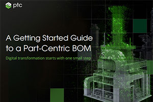 Ebook: A Getting Started Guide to a Part-Centric BOM