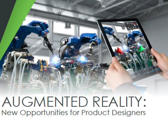 Augmented Reality: New Opportunities for Product Designers