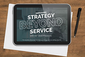 Infographic: Strategy Beyond Service with IIoT Best Practices