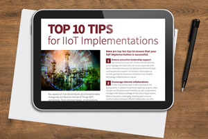 Top 10 Tips for IIoT Implementations