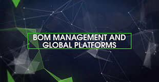 BOM Management and Global Platforms