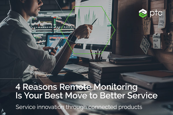 4 Reasons Remote Condition Monitoring is Your Best Move to Better Service eBook