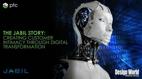 The Jabil Story: Creating Customer Intimacy through Digital Transformation